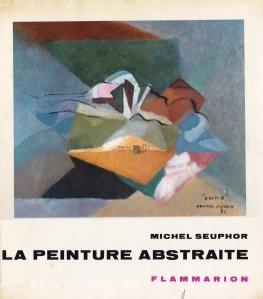 La peinture abstraite / Pictura abstracta