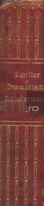 Dramatische Meisterwerke / Capodopere dramatice