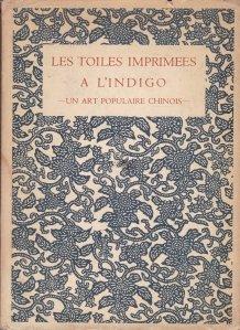 Les Toiles Imprimees a L'Indigo / Picturi cu indigo imprimate
