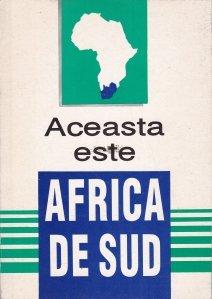 Aceasta este Africa de Sud