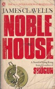 Noble House / Nobila casa