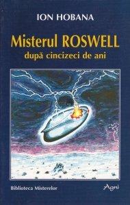 Misterul Roswell dupa cinci zeci de ani