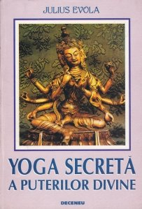 Yoga secreta a puterilor divine