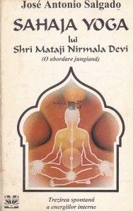 Sahaja Yoga lui Shri Mataji Nirmala Devi