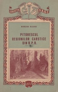 Pitorescul regiunilor carstice din R.P.R.