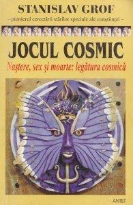 Jocul cosmic. Nastere, sex si moarte: Legatura cosmica