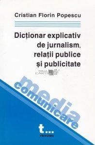 Dictionar explicativ de Jurnalism, relatii publice si publicitate