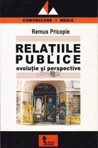 Relatiile publice; evolutie si perspective