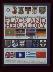 The world encyclopedia of Flags and Heraldry