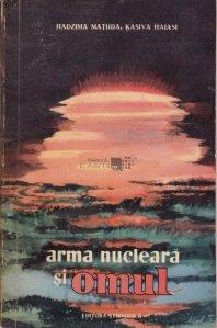 Arma nucleara si omul