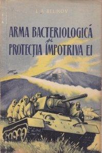 Arma bacteriologica si protectia impotriva ei