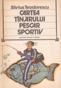 Cartea tinarului pescar sportiv