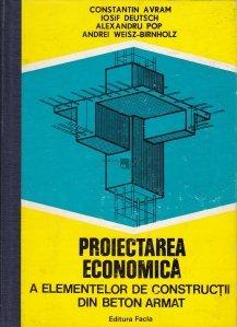 Proiectarea economica a elementelor de constructii de beton armat
