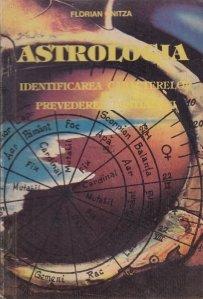 Astrologia. Identificarea caracterelor si prevederea destinelor