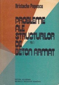 Probleme ale structurilor de beton armat