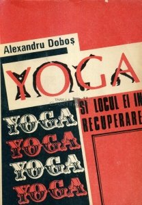 Yoga si locul ei in recuperare