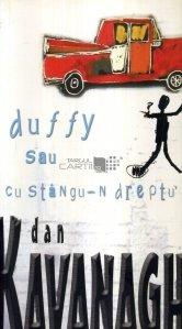 Duffy sau cu stangu-n dreptu