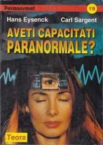 Aveti capacitati paranormale?