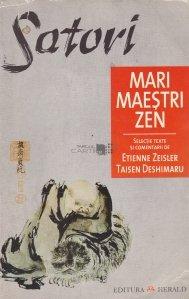 Satori - Mari maestrii Zen