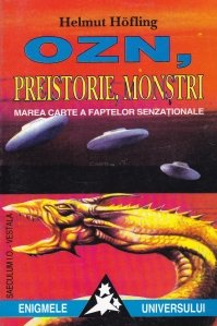 OZN, preistorie, monstrii