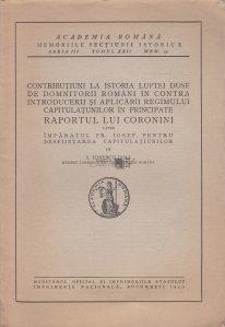 Contributiuni la istoria luptei duse de domnitorii romani in contra introducerii si aplicarii regimului capitulatiunilor in principate