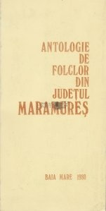 Antologie de folclor din Judetul Maramures