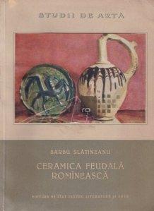 Ceramica feudala romineasca