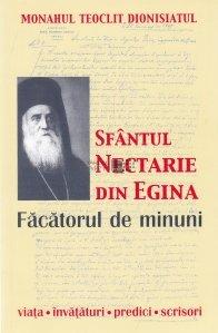Sfantul Nectarie din Egina Facatorul de minuni