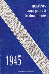Romania - Viata politica in documente