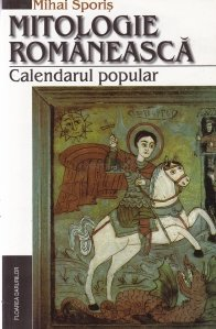 Mitologie romaneasca - Calendarul popular