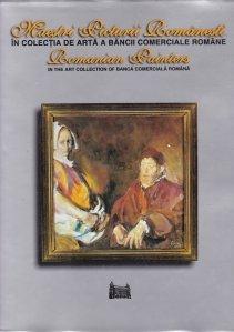 Maestri picturii romanesti in colectia de arta a Bancii Comerciale Romane
