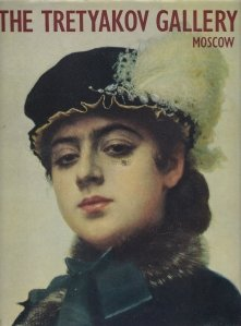 The Tretyakov Gallery Moscow - Russian and soviet painting
