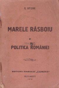 Marele Rasboiu si politica Romaniei