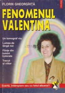 Fenomenul Valentina