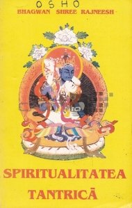 Spiritualitatea tantrica
