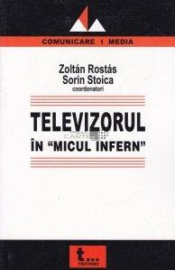 Televizorul in micul infern