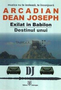 Exilat in Babilon. Destinul unui DJ
