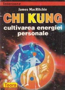 Chi Kung cultivarea energiei personale
