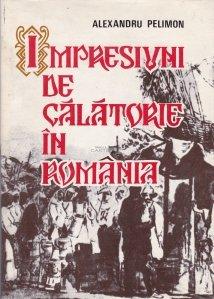 Impresiuni de calatorie in Romania