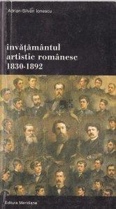 Invatamantul artistic romanesc 1830-1892
