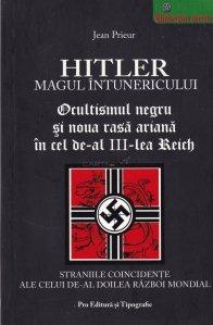 Hitler, magul intunericului