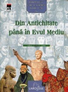 Din Antichitate pana in Evul Mediu