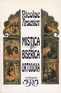 Mistica si Biserica Ortodoxa