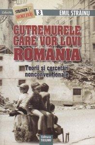 Cutremurele care vor lovi Romania