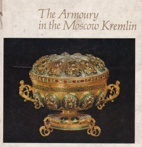 The Armoury in the Moscow Kremlin