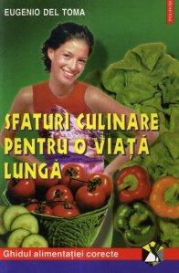 Sfaturi culinare pentru o viata lunga