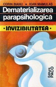 Dematerializarea parapsihologica. Invizibilitatea