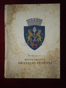 Monografia orasului Ploiesti