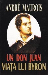 Un don Juan. Viata lui Byron