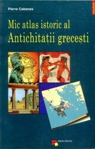 Mic atlas istoric al Antichitatii grecesti